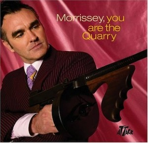 "Morrissey ""You are the Quarry"""